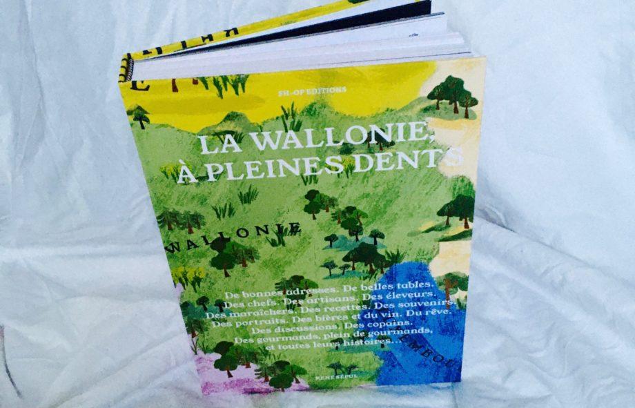 La Wallonie A Pleines Dents